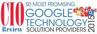 50 Most Promising Google Technology Solution Providers 2015